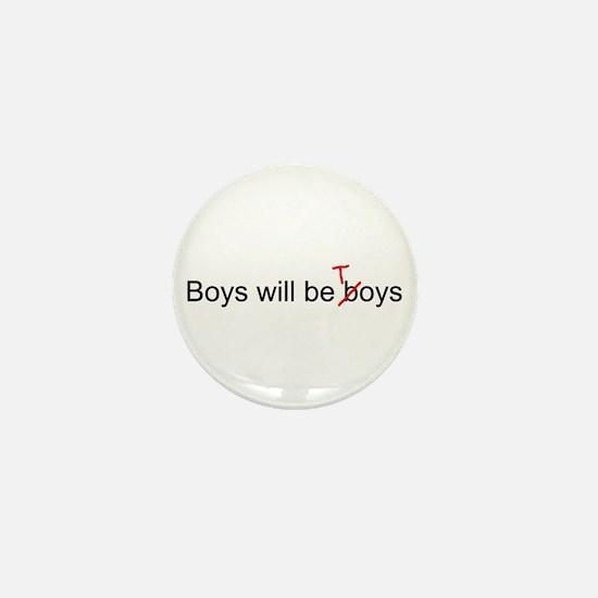 Boys will be toys Mini Button