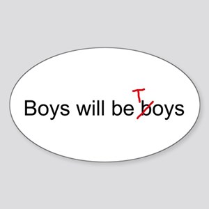 Boys will be toys Oval Sticker