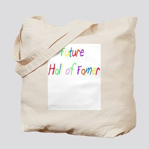 Future Hall of Famer Tote Bag