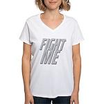 Fight Me Women's V-Neck T-Shirt