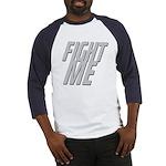 Fight Me Baseball Jersey