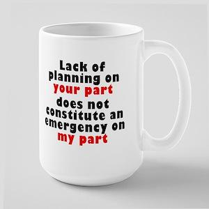Lack of Planning Mugs