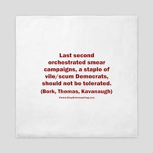 Smearing Democrats Queen Duvet