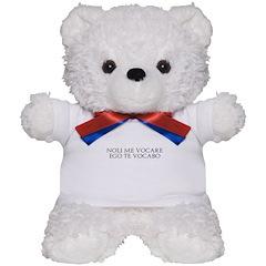 Noli Me Vocare Teddy Bear