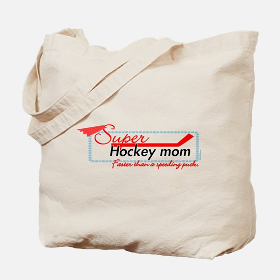 Super hockey mom Tote Bag
