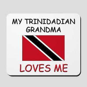 My Trinidadian Grandma Loves Me Mousepad