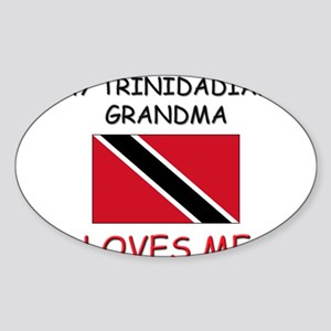 My Trinidadian Grandma Loves Me Oval Sticker