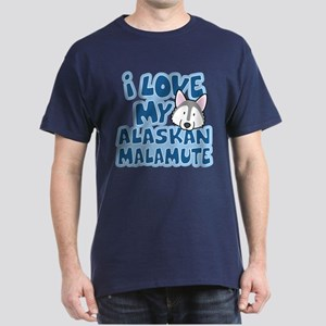 I Love my Alaskan Malamute Dark T-Shirt