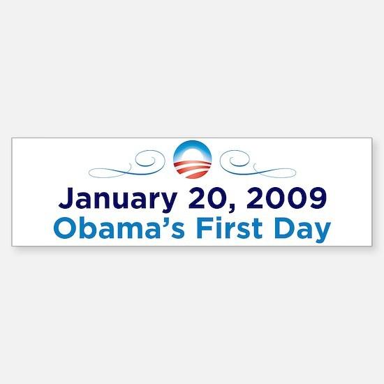 1-20-09: Obama's First Day Bumper Bumper Bumper Sticker