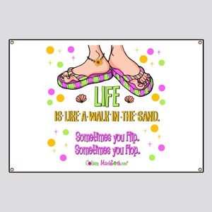 Life is like a walk in the sand Banner