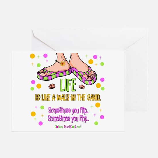 Life is like a walk in the sand Greeting Card