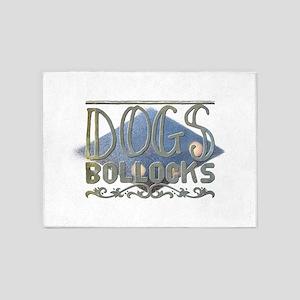 Dogs bollocks 5'x7'Area Rug