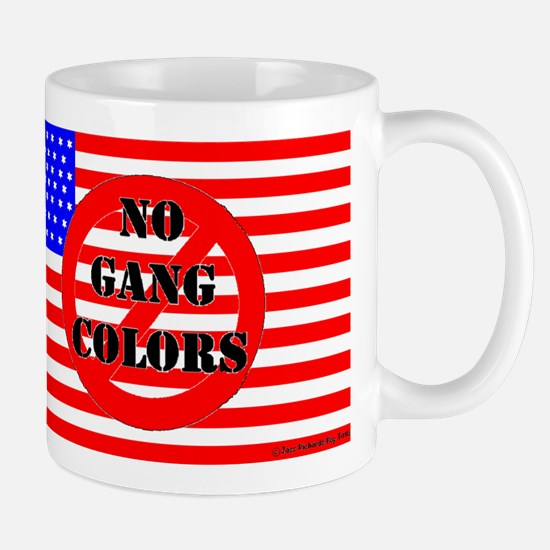 """No Gang Colors"" American Flag Mug"