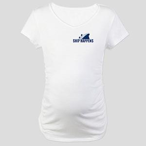 Ship Happens Maternity T-Shirt