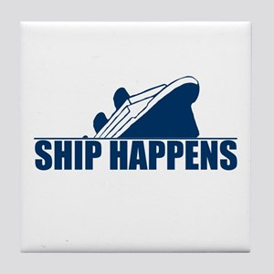Ship Happens Tile Coaster