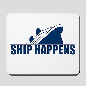 Ship Happens Mousepad