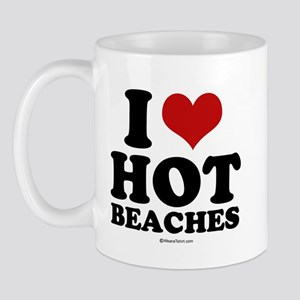 I Love Hot Beaches ~  Mug