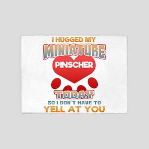 I hugged my Miniature Pinscher Toda 5'x7'Area Rug
