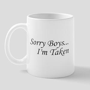 Sorry Boys, I'm Taken Mug