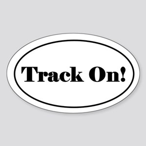 Track On! Sticker