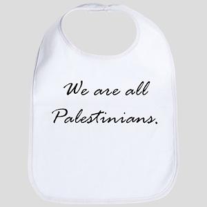 We are all Palestinians Bib