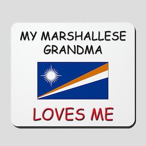 My Marshallese Grandma Loves Me Mousepad