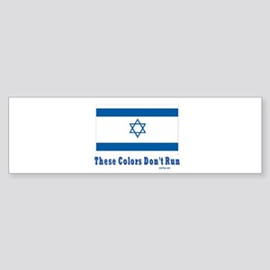 These Colors Don't Run Israel Bumper Sticker