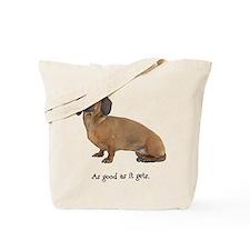 Good Dachshund Tote Bag