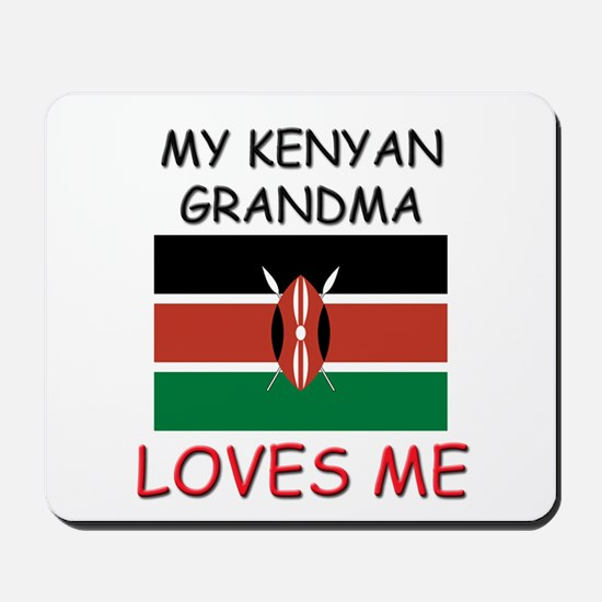 My Kenyan Grandma Loves Me Mousepad