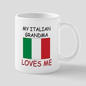 My Italian Grandma Loves Me Mug