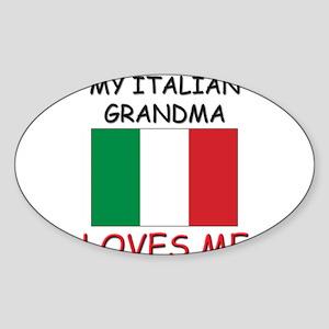 My Italian Grandma Loves Me Oval Sticker