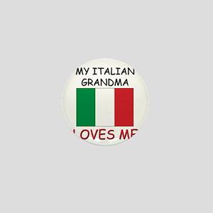 My Italian Grandma Loves Me Mini Button