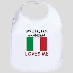 My Italian Grandma Loves Me Bib