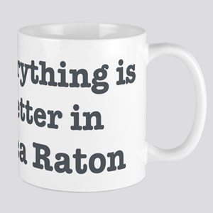 Better in Boca Raton Mug