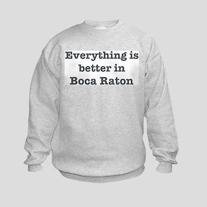 Better in Boca Raton Kids Sweatshirt