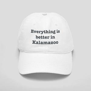 Better in Kalamazoo Cap