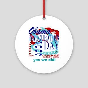 INAUGURATION DAY! Ornament (Round)
