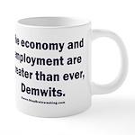 MAGA economy, Demwits 20 oz Ceramic Mega Mug