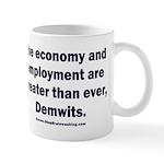 MAGA economy, Demwits 11 oz Ceramic Mug