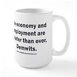 MAGA economy, Demwits 15 oz Ceramic Large Mug