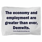 MAGA economy, Demwits Pillow Sham