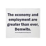 MAGA economy, Demwits Throw Blanket