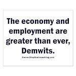 MAGA economy, Demwits Small Poster