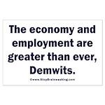 MAGA economy, Demwits Large Poster