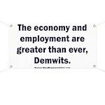 MAGA economy, Demwits Banner