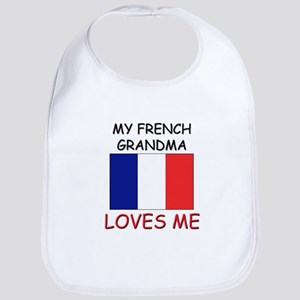 My French Grandma Loves Me Bib