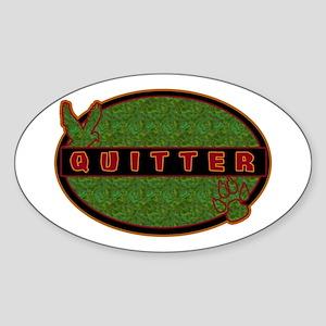 Quitter - Oval Sticker