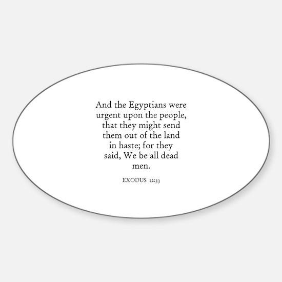 EXODUS 12:33 Oval Decal