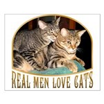 Real Men Love Cats Small Poster