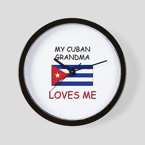 My Cuban Grandma Loves Me Wall Clock